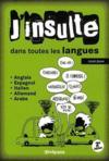 J'insulte dans toutes les langues (2e édition)