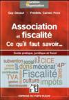 Comprende la fiscalité des associations ; guide pratique, fiscal et juridique
