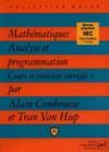 Mathématiques analyses et programmation t.1 ; cours et exercices corrigés