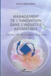 Management de l'innovation dans l'industrie aromatique ; cas des pme de la région de grasse