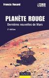 Planete rouge ; dernieres nouvelles de mars (2e edition)