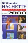 Dictionnaire Hachette Encyclopedique 2000