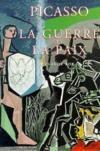 Picasso la guerre et la paix