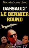 Dassault Le Dernier Round