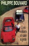 Cent voitures et sans regrets