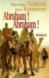 Abraham ! abraham !