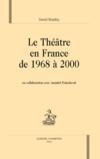 Théâtre en france de 1968 à 2000