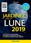 Jardinez avec la Lune (édition 2019)