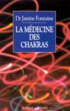 La medecine des chakras