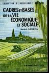 Cadres Et Bases De La Vie Economique Et Sociale