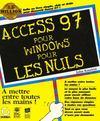Access 97 Pour Windows Pour Les Nuls