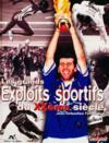 Grands Exploits Sportifs Du Xxeme Siecle