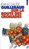 Sur la route des croisades