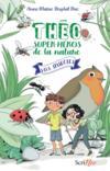 Théo, super-héros de la nature t.1 ; SOS insectes