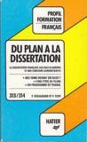 Du Plan A La Dissertation - La Dissertation Francaise Aux Baccalaureats Et Aux Concours Administratifs