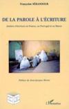 De la parole à l'écriture ; ateliers en france, au portugal et au maroc