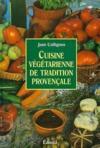 Cuisine vegetarienne de tradition provencale