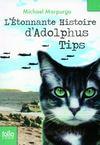 L'étonnante histoire d'Adolphus Tips
