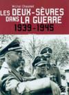 Deux-Sevres Dans La Guerre 1939-1945