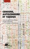 Censure, autocensure et tabous ; actes du quatrième colloque d'études japonaises de l'université de Strasbourg