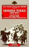 Sahara Tchad (1898-1900) carnet de route de Prosper Haller, médecin de la mission Foureau-Lamy
