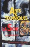 Arts Et Techniques De La Soie