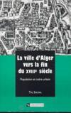 Ville D'Alger A La Fin Du Xviiie Siecle