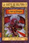 La quête de Deltora 3 t.1 ; le nid du dragon