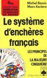 Le systeme d'encheres francais. le principe de la majeure cinquieme
