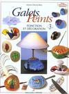 Galets Peints - Fonction Et Decoration