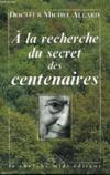 A La Recherche Du Secret Des Centenaires