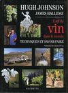 L'art du vin dans le monde ; techniques et savoir-faire