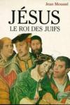 Jesus Le Roi Des Juifs. L'Eternite Presente