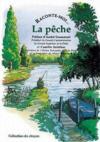 Raconte-Moi... T.27 ; La Pêche