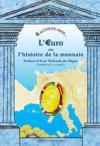 Raconte-Moi... T.28 ; L'Euro Ou L'Histoire De La Monnaie