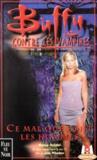 Buffy Contre Les Vampires T.24 ; Ce Mal Que Font Les Hommes