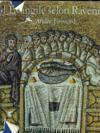 L'Evangile Selon Ravenne