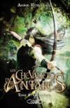 Les chevaliers d'Antarès T.4 ; chimères