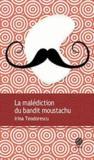 La malédiction du bandit moustachu