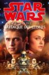 Star wars episode 2 ; l'attaque des clones