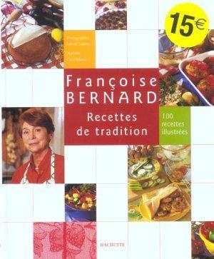 Recettes De Tradition De Francoise Bernard Francoise Bernard