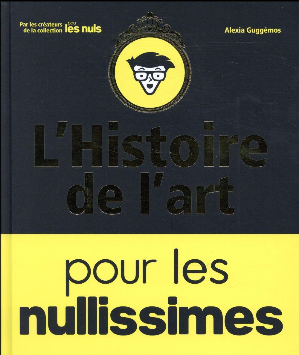Histoire De L Art Pour Les Nullissimes Alexia Guggemos