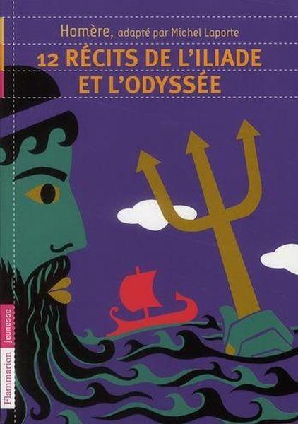 12 Recits De L Iliade Et L Odyssee Homere
