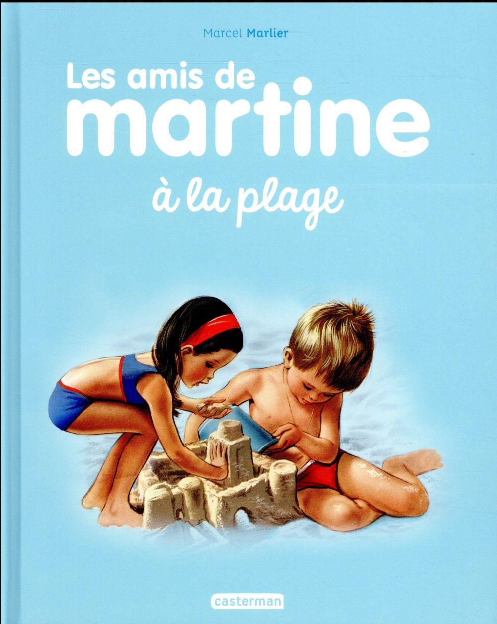 Les Amis De Martine A La Plage Marcel Marlier Gilbert