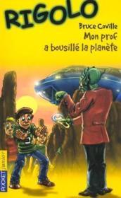 Rigolo T.22 ; Mon Prof A Bousille La Planete - Couverture - Format classique