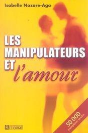 Les Manipulateurs Et L'Amour - Intérieur - Format classique