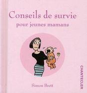 Conseils de survie pour jeunes mamans - Intérieur - Format classique