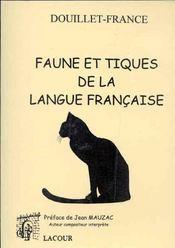 Faune et tiques de la langue francaise - Intérieur - Format classique
