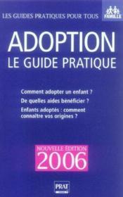 Adoption Le Guide Pratique 2006 - Couverture - Format classique