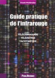 Guide pratique de l'infrarouge. telecommandes, telemetrie, tachymetrie - Intérieur - Format classique